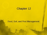 Food, Soil, and Pest Management Unit Lecture