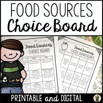Food Sources Choice Board