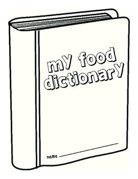 Food Studies Project - My FOOD DICTIONARY