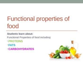 Food Technology - Functional Qualities of Food