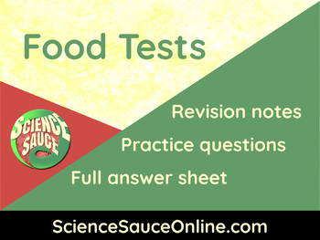 Food Tests - Handout and practice questions