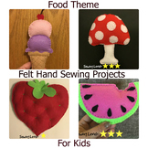 4 Food Theme Felt Hand Sewing Patterns Bundle