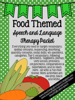 Food Themed Speech and Language Unit
