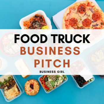 Food Truck Business Pitch Presentations, Rubric, and Evaluations