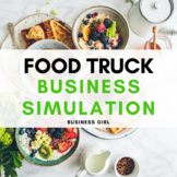 Food Truck Business Simulation Semester Project Bundle