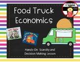 Food Truck Economics - Scarcity Lesson