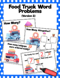 Food Truck Addition Word Problems: Version 2