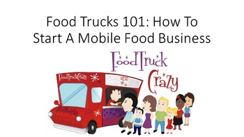 Food Trucks 101:  How To Start A Mobile Food Business Lesson