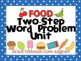 Two Step Word Problem Unit--Task Cards, Scoot, Worksheets, & Assessment- 3.OA.8