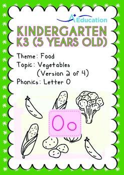 Food - Vegetables (II): Letter Oo - Kindergarten, K3 (age 5)