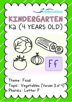 Food - Vegetables (III): Letter F - Kindergarten, K2 (4 years old)