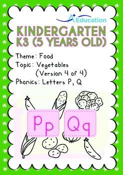 Food - Vegetables (IV): Letters Pp Qq - Kindergarten, K3 (age 5)