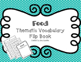 ESL Food Vocabulary Flip Books