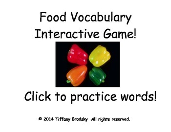 Food Vocabulary Interactive Game has 24 Words & is for ESOL, ESE, & Primary