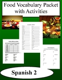 Food Vocabulary Packet w/ Activities - Spanish Class