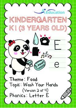 Food - Wash Your Hands (II): Letter E - Kindergarten, K1 (