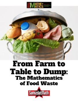 Food Waste and Mathematics: From Farm to Table to Dump