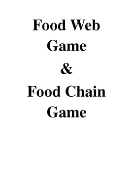 Food Web and Food Chain Game