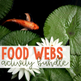 Food Webs Bundle