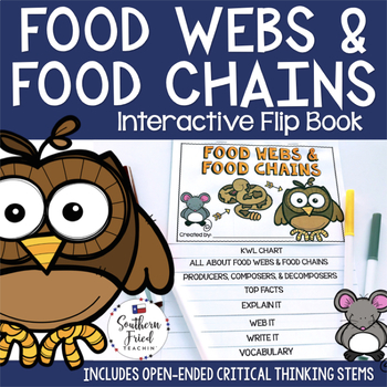 Food Webs & Food Chains Interactive Flip Book