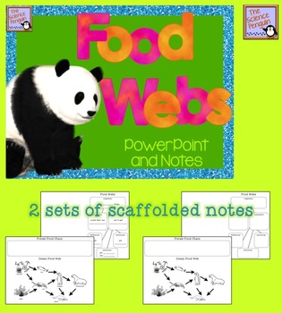 Food Chains and Food Webs PowerPoint and Notes
