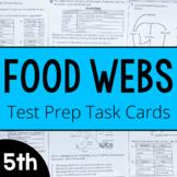 Food Webs Test Prep Task Cards  | Printable and Digital | Distance Learning