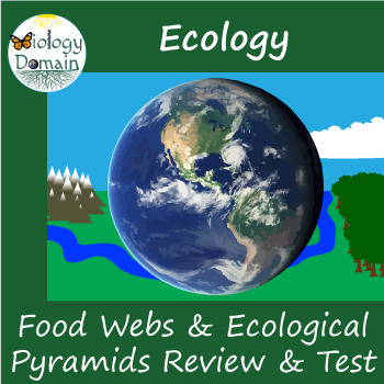 Ecology: Food Webs and Ecological Pyramids Test, Review Questions, and Keys
