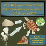 Food Webs in a Biome Project NGSS Disciplinary Core Ideas-