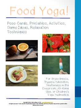 Food Yoga Lesson: Pose Cards, Games, Printables, Relaxation