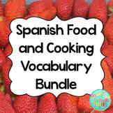 Spanish Food and Cooking Vocabulary Bundle | La Comida