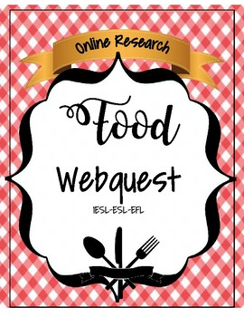 Food and Cooking Webquest IESL-EFL