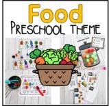 Food and Nutrition Preschool Theme