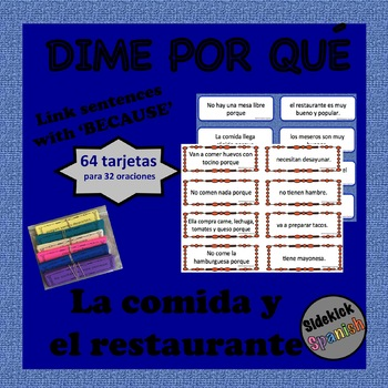 Food and Restaurant Spanish Vocabulary Sentence Building: Because