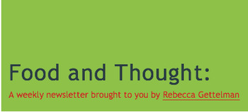 Food and Thought:  A Free Weekly Newsletter!  2016 PAST ISSUES