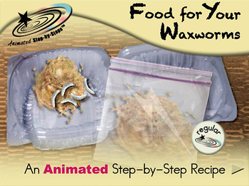 Food for Your Waxworms - Animated Step-by-Step Recipe - Regular