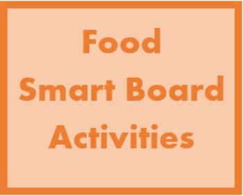 Food in English Smartboard activities