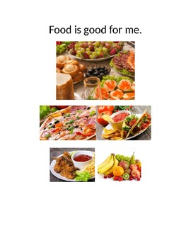 Food is good for me social skills story