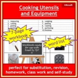 Cooking, kitchen utensils and kitchen equipment; workbook and vocabulary