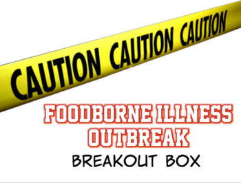 Foodborne Illness Outbreak Breakout Box & Digital Activity for Culinary and FCS