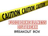 Foodborne Illness Outbreak Breakout Box & Digital Activity