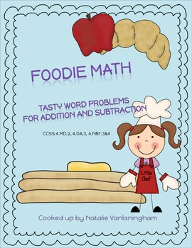 Foodie Math: Tasty Word Problems for Addition and Subtraction