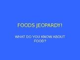 Foods Jeopardy