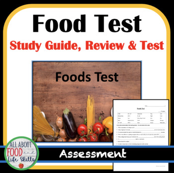 Foods Unit- Study Guide/Review/Test