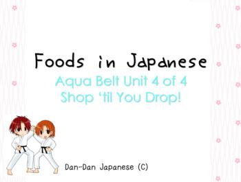 Foods Vocabulary PowerPoint [Aqua Belt Unit 4 of 4] SHOP 'TIL YOU DROP