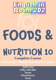 Foods and Nutrition 10-Complete Course