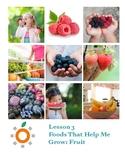 Nutrition Health Lesson: Fruit