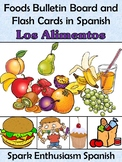 Foods/Los Alimentos Bulletin Board and Flash Cards in Spanish