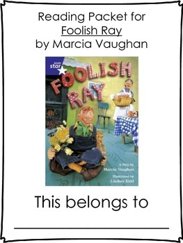 Foolish Ray: A Play by Marcia Vaughan