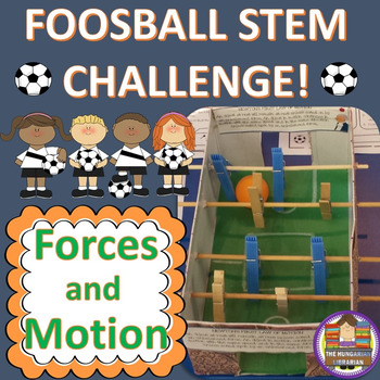 Foosball Stem Challenge - Forces and Motion!