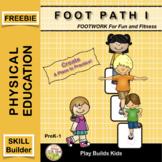Foot Path I: Beginning Movement & Sports Training